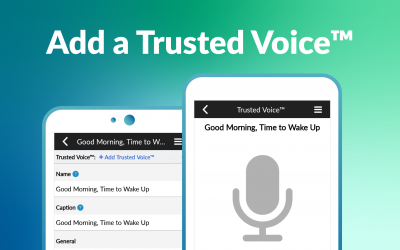 Add a Trusted Voice™